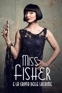 Miss Fisher e la cripta delle lacrime [HD] (2020)