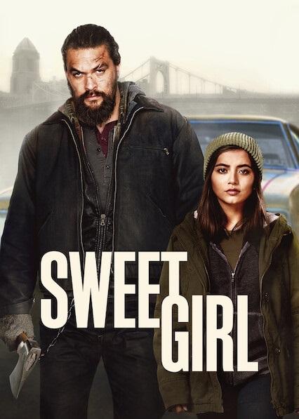 Sweet Girl [HD] (2021)