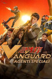 Vanguard – Agenti speciali [HD] (2020)