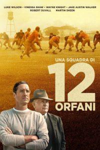 Una squadra di 12 orfani [HD] (2021)