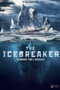 The Icebreaker – Terrore tra i ghiacci [HD] (2016)