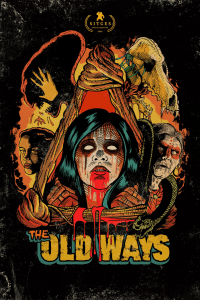 The Old Ways [HD] (2020)