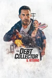 The Debt Collector – Il ritorno [HD] (2020)