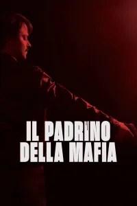 Il padrino della mafia [HD] (2020)