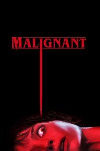 Malignant [HD] (2021)