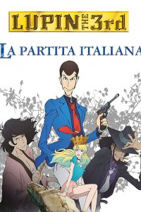 Lupin III – La partita italiana [HD] (2016)