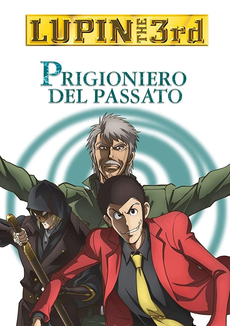 Lupin III – Prigioniero del passato [HD] (2019)