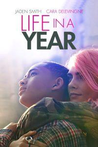 Life in a Year – Un anno ancora [HD] (2020)