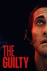 The Guilty [HD] (2021)