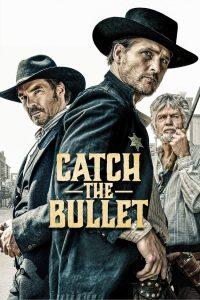 Catch the Bullet [Sub-ITA] (2021)