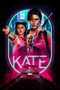 Kate [HD] (2021)