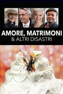 Amore, matrimoni e altri disastri [HD] (2020)