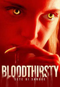 Bloodthirsty - Sete di sangue [HD] (2020)