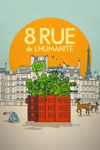 8 Rue de l'Humanité [HD] (2021)