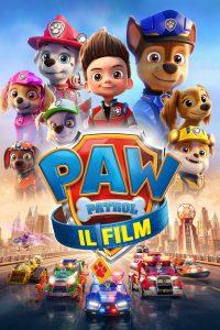 Paw Patrol: Il film [HD] (2021)