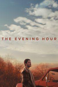The Evening Hour [Sub-ITA] (2020)