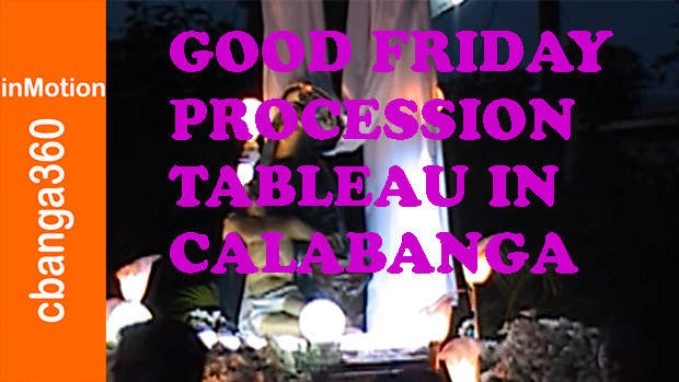 Watch the Good Friday Procession and Tableau of Calabanga