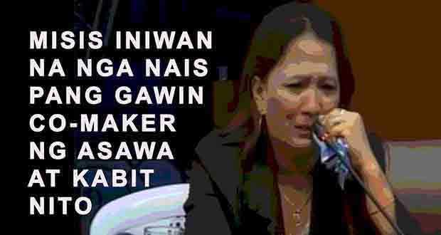 Misis pinalitan ng kabit nais pang kunin co-maker sa loan ng asawa at kabit
