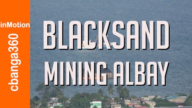 Focus on the Black Sand Mining in Albay