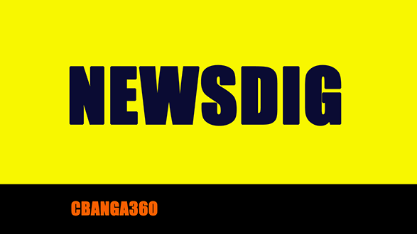Newsdig coverage by Cbanga360.net