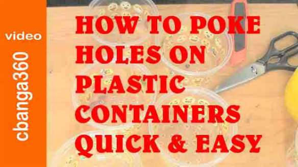 How to poke holes on plastic container quick and easy