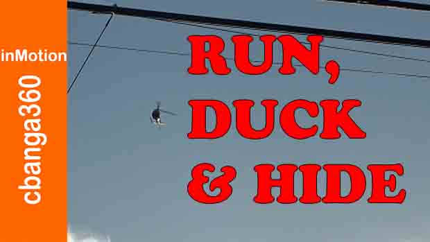 RUN OR DUCK AND COVER
