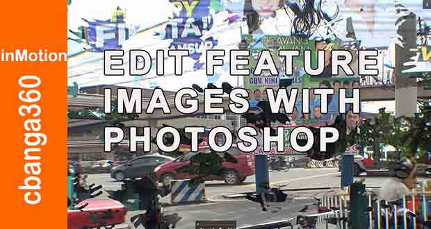 Watch: Digital clean-up of featured images using Photoshop
