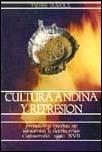 Cultura andina y represión. Procesos y visitas de idolatrías y hechicerías. Cajatambo, siglo XVII
