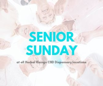senior sunday daily special herbal risings cbd dispensary