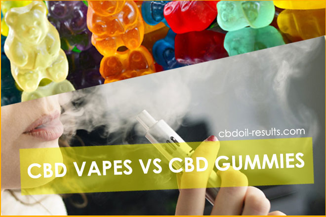 cbd vapes vs cbd gummies