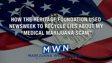 "How The Heritage Foundation Used Newsweek to Recycle Lies About My ""Medical Marijuana Scam"""
