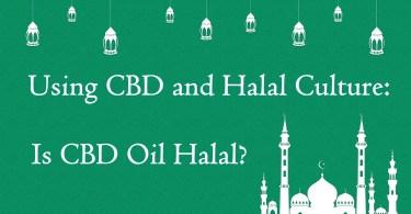 Using CBD and Halal Culture: Is CBD Oil Halal?