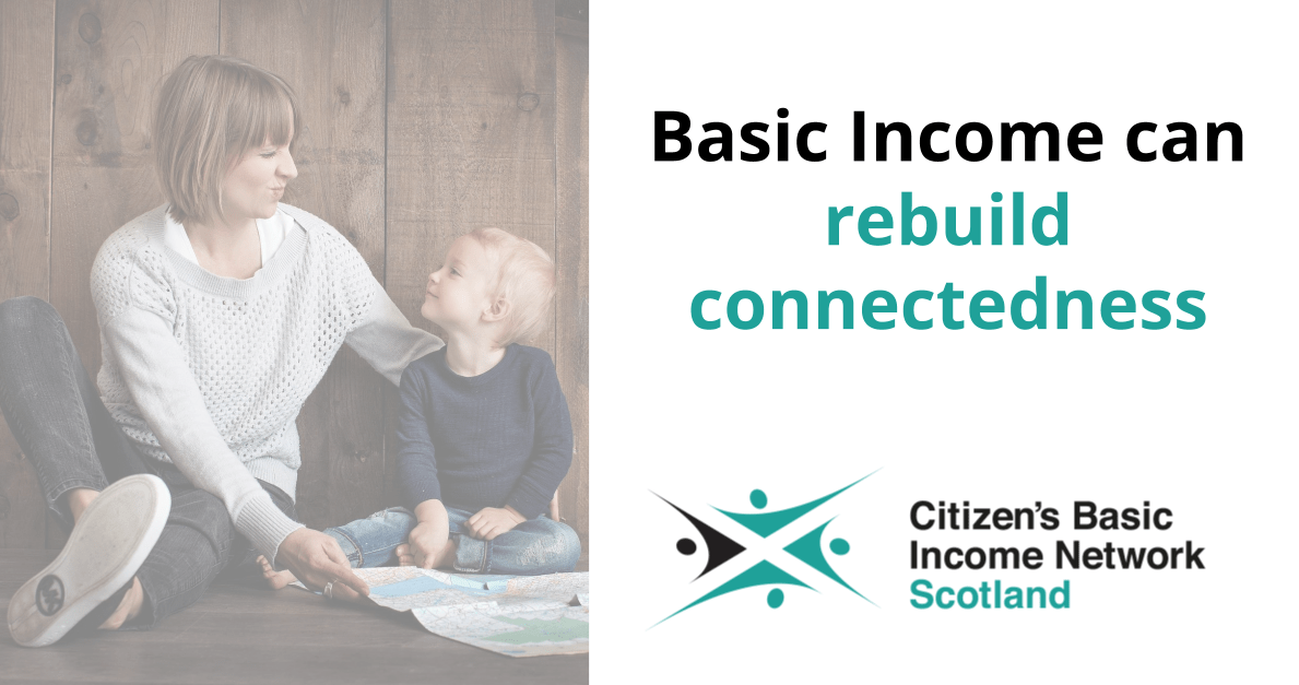 Basic Income can rebuild connectedness
