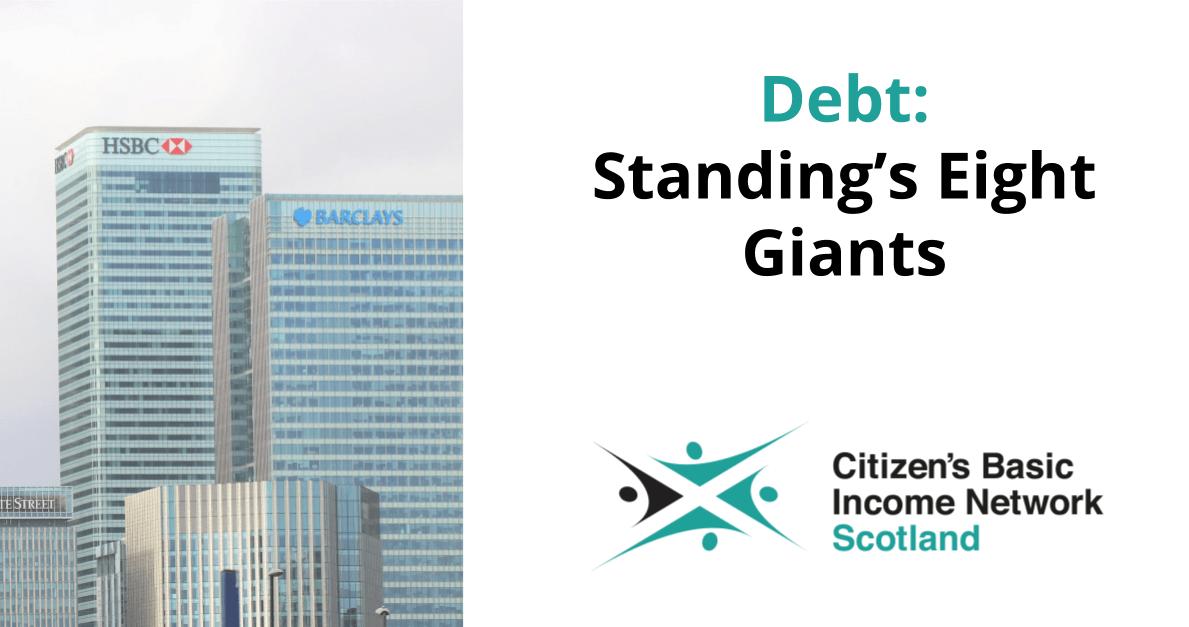 Debt: Standing's Eight Giants