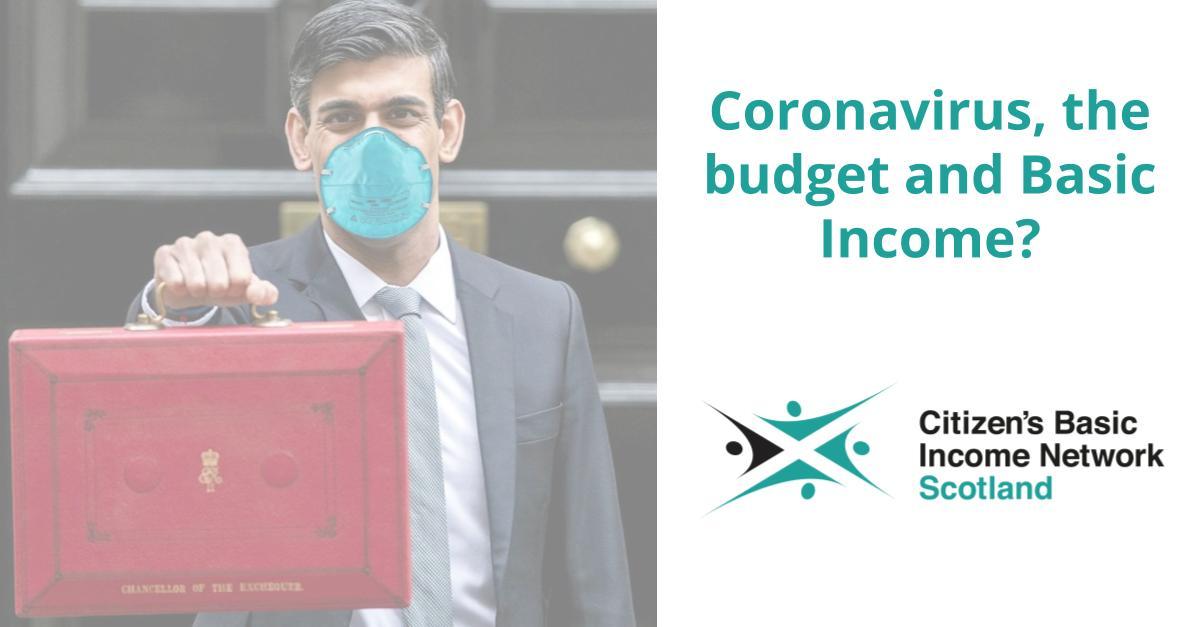 Coronavirus, the budget and Basic Income?
