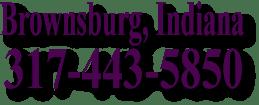 Brownsburg, Indiana 317-443-5850