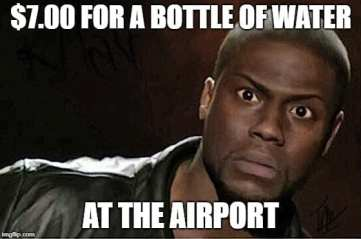 Airport Memes - A bottle of water costs what travel memes