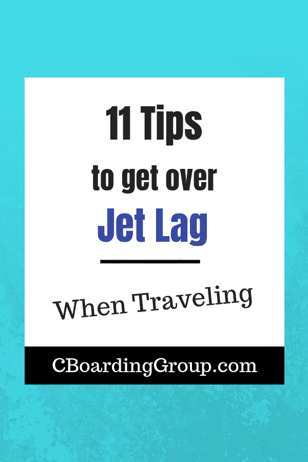 11 Tips to get over Jet Lag When Traveling