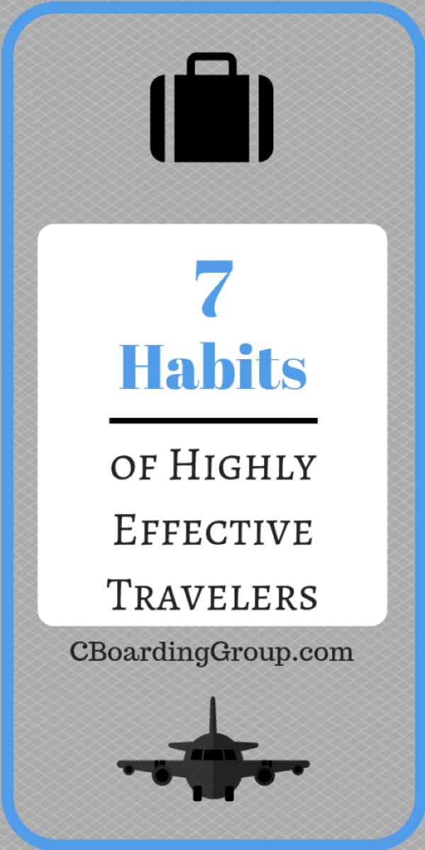 7 Habits of Highly Effective Travelers