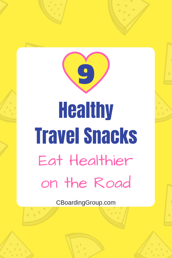 9 Healthy Travel Snacks - Eat Healthier on the Road