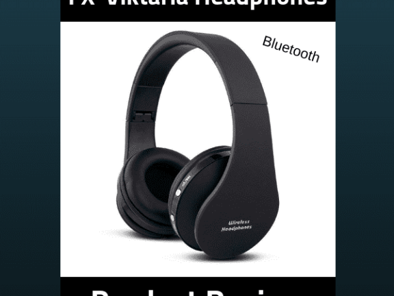 Product Review - FX-Viktaria Wireless Headphones