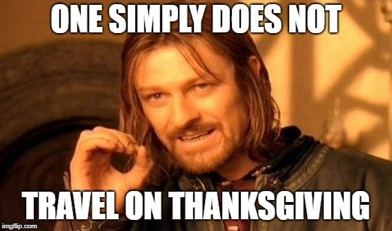Travel Meme - Thanksgiving Meme2