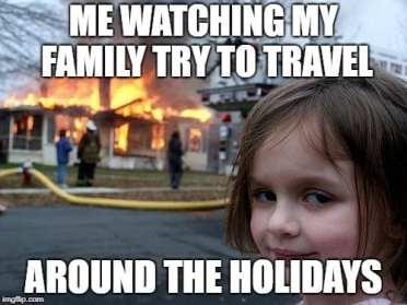 Travel around the holidays travel meme