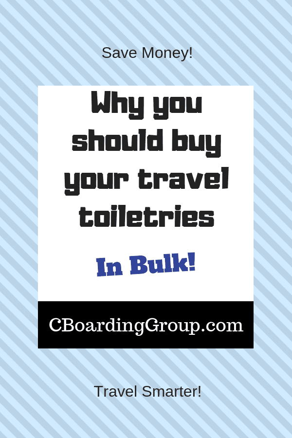 Why You Should Buy Your Travel Toiletries in Bulk