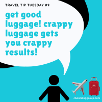 Travel Tip Tuesday #9: Crappy Luggage Gets you Crappy Results