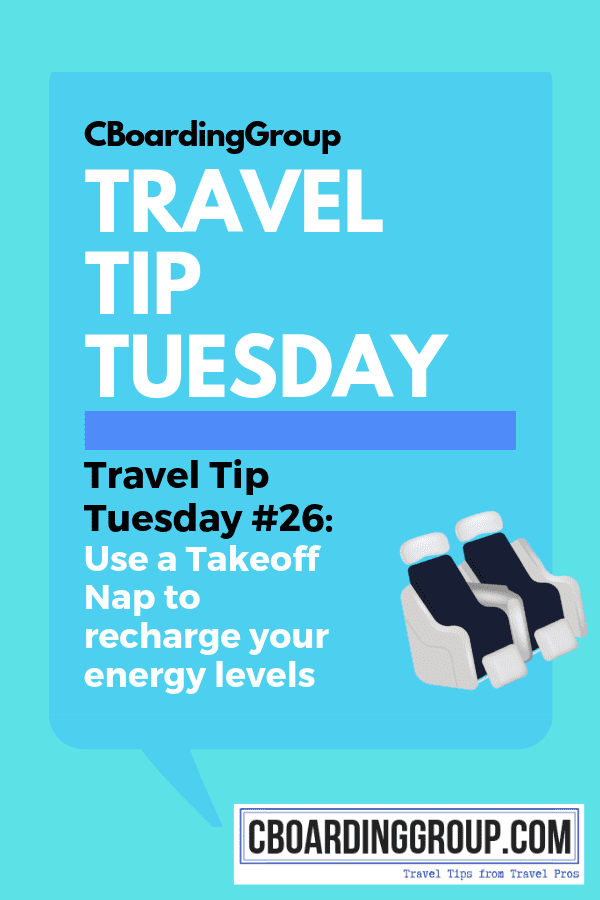 Travel Tip Tuesday # 26 - Use a Takeoff Nap to recharge your energy levels.png