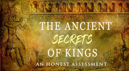 The Ancient Secrets of Kings Review