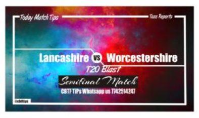Lancashire vs Worcestershire 1st Semi-Final