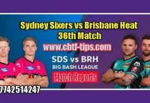 BBL 36th Match Reports BRH vs SYS Toss Lambi Pari Session Tips
