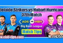 BBL 37th Match Reports ADS vs HBH Toss Lambi Pari Session Tips